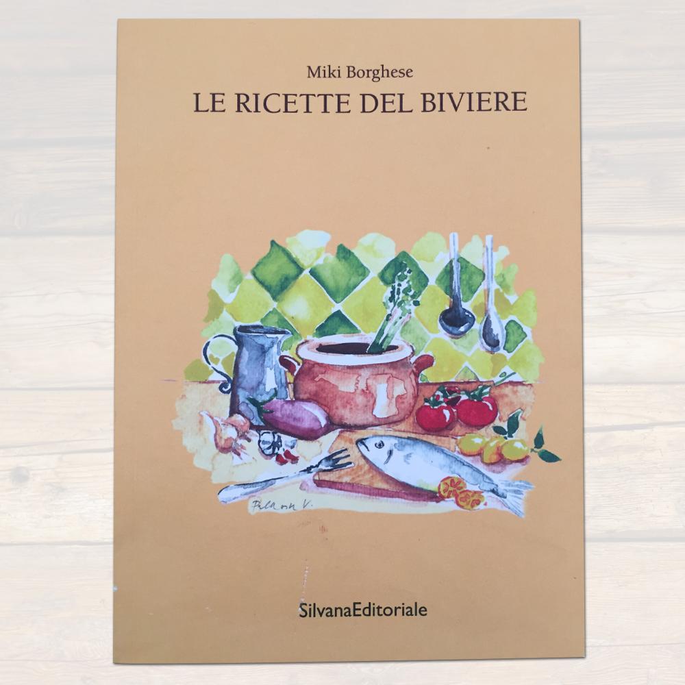 """""""Le ricette del Biviere"""" di Miki Borghese"""